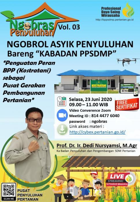 Ngobras (Ngobrol Asyik) bareng Kepala Badan Penyuluhan dan pengembangan SDM Pertanian Vol. 3