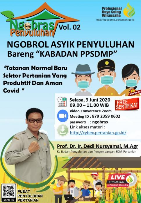 Ngobras (Ngobrol Asyik) bareng Kepala Badan Penyuluhan dan pengembangan SDM Pertanian Vol. 2